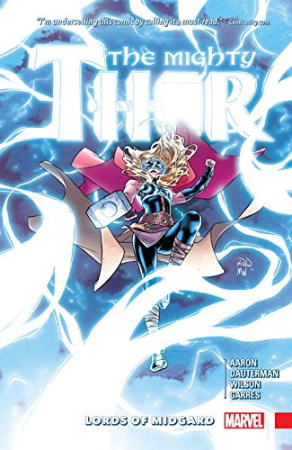 The Mighty Thor Vol. 2: Lords of Midgard (The Mighty Thor (2015-2018)) (English Edition)