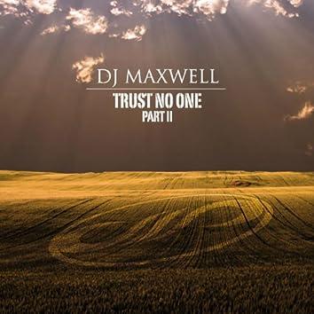 Trust No One, Vol. 2