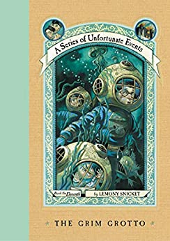 A Series of Unfortunate Events #11: The Grim Grotto by [Lemony Snicket, Brett Helquist, Michael Kupperman]