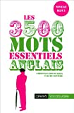 Anglais - Les 3500 mots essentiels - Ophrys Editions - 01/04/2002