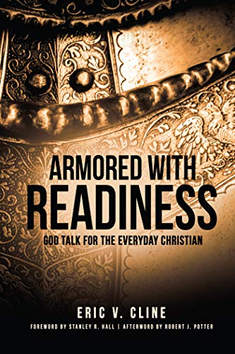 Armored With Readiness: God Talk for the Everyday Christian (English Edition)