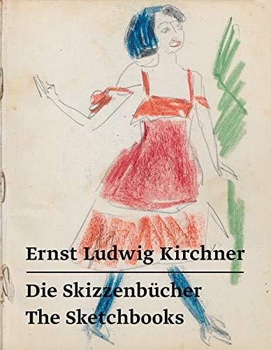 Ernst Ludwig Kirchner – Die Skizzenbücher / The Sketchbooks