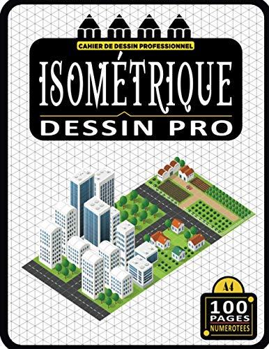 Cahier de Dessin Professionnel en Triangles Isométriques - 100 Pages Numérotées: Incontournable a