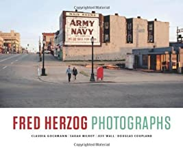Fred Herzog: Photographs by Fred Herzog (Illustrated, 31 Oct 2011) Hardcover