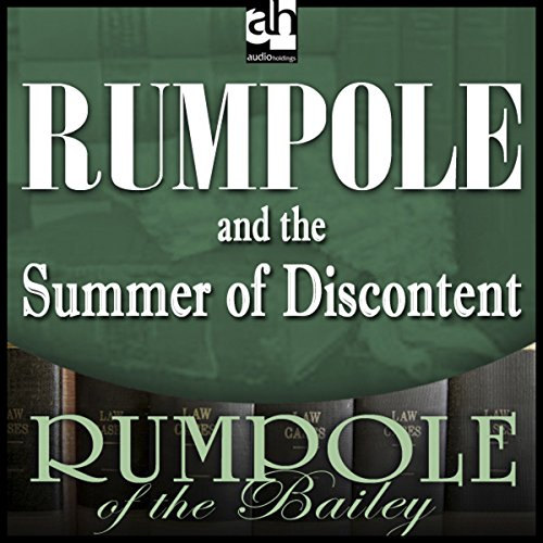 Rumpole and the Summer of Discontent audiobook cover art