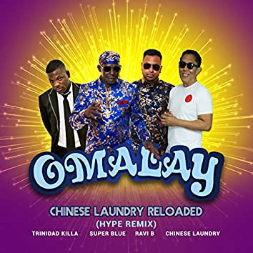 Omalay Chinese Laundry Reloaded (Hype Remix)