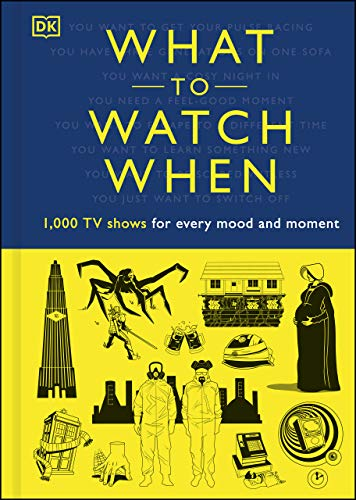 What to Watch When: 1,000 TV Shows for Every Mood and Moment (English Edition)