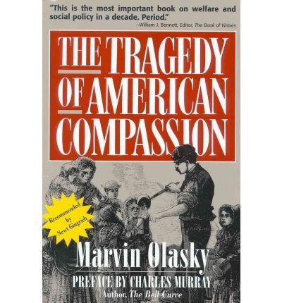Tragedy of American Compassion, The