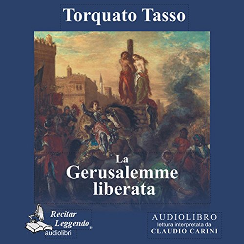 La Gerusalemme liberata [Jerusalem Delivered ] audiobook cover art
