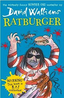 Ratburger by [David Walliams, Tony Ross]