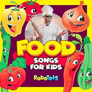 Food Songs For Kids