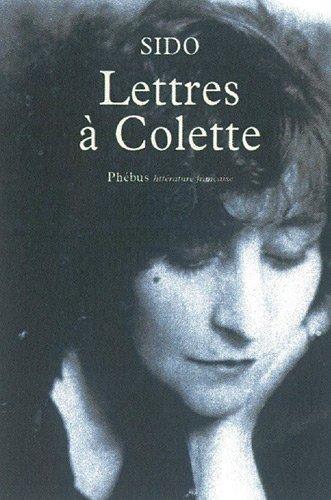 Lettres à Colette, 1903-1912