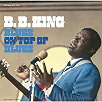 Blues on Top of the Blues by B.B. King (2015-09-16)