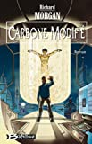 Carbone modifié - Bragelonne - 26/03/2003