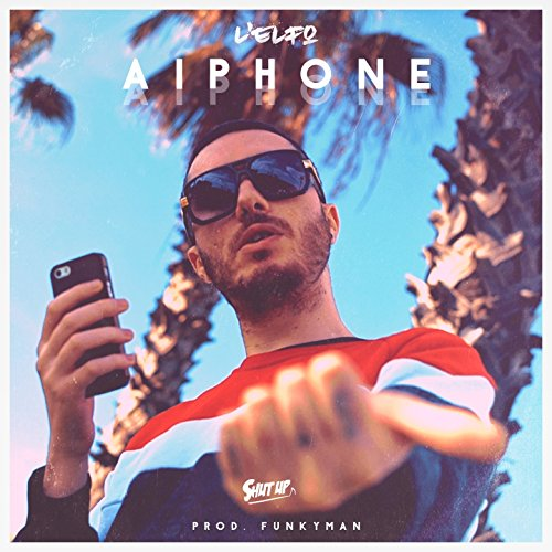 AiPhone (feat. Funkyman) [Explicit]