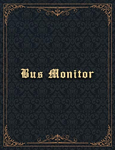 Bus Monitor Job Title Vintage Design Cover Lined Notebook Journal: 8.5 x 11 inch, Organizer, 110 Pages, 21.59 x 27.94 cm, Hourly, Planning, To Do List, Finance, A4, Hourly