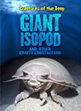 Giant Isopods and Other Crafty Crustaceans...