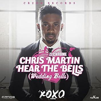 Hear the Bells (Wedding Bells)