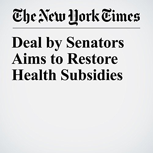 Deal by Senators Aims to Restore Health Subsidies copertina
