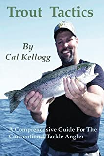 Trout Tactics: A Comprehensive Guide For The Conventional Tackle Angler