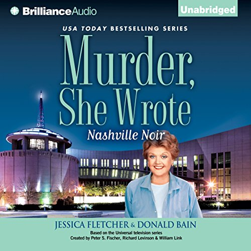 Murder, She Wrote: Nashville Noir audiobook cover art