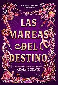 Las mareas del destino par Adalyn Grace
