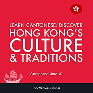 Learn Cantonese: Discover Hong Kong's Culture & Traditions cover art