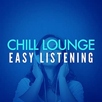 Chill Lounge Easy Listening