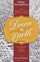 Down to Earth Leader Guide: The Hopes & Fears of All the Years Are Met in Thee Tonight (Down to Earth Advent series)