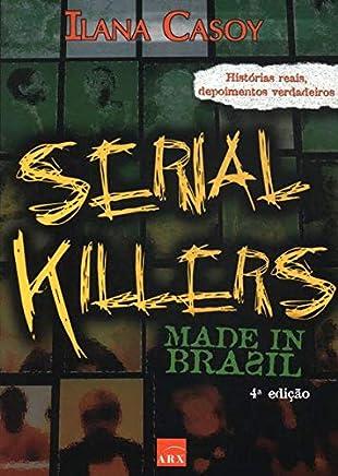 Serial Killers Made In Brazil