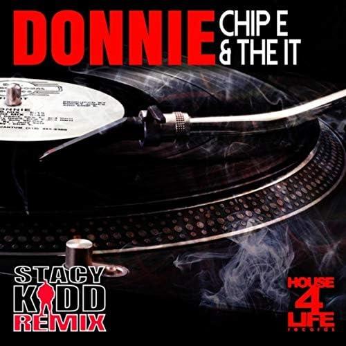 Chip E & The It
