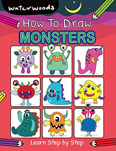 How To Draw Monsters: Learn How to Draw 100 Monsters with Easy Step by Step Guide (How To Draw Book For Kids) (English Edition)