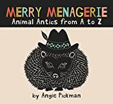 Merry Menagerie, Animal Antics From A to Z