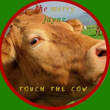 Touch the Cow