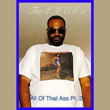 All of That Ass, Pt. 2 (feat. Gmang.D.B.)