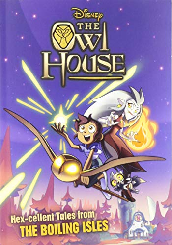 The Owl House: Hex-Cellent Tales from the Boiling Isles
