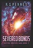 Severed Bonds: Large Print Edition