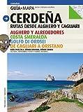 Cerde–a, rutas desde Alghero y Cagliari: Desde Alghero y Cagliari (Guia & Mapa)