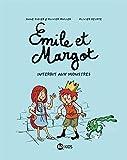 Émile et Margot, Tome 01 - Interdit aux monstres