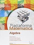 Piattaforma matematica. Algebra-Geometria 3. Per la Scuola media. Con e-book. Con espansione online