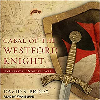 Cabal of The Westford Knight: Templars at the Newport Tower audiobook cover art