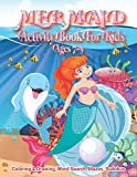 Mermaid Activity Book For Kids Ages 7-9 | Coloring & Drawing, Word Search, Mazes, Sudokus: Cover Designed With Dream Water, Fantasy Hair Monofin Tail ... Boys & Girls Of Preschool & Kindergarten