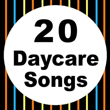 20 Daycare Songs