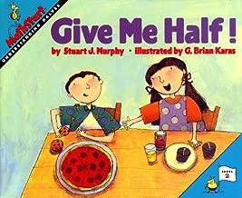 Give Me Half! (Turtleback School & Library Binding Edition) (Mathstart: Level 2 (Prebound))