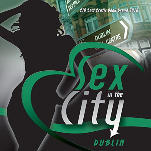 Sex in the City: Dublin audiobook cover art
