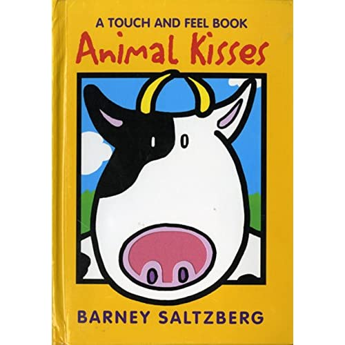 Animal Kisses (A Touch and Feel Book)