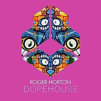 Dopehouse (Radio Edit)