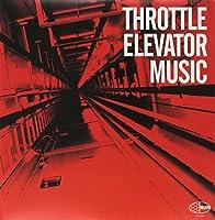 Throttle Elevator Music [12 inch Analog]