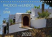 Rhodos mit Lindos und Symi (Tischkalender 2022 DIN A5 quer): Sehenswuerdigkeiten der griechischen Inseln Rhodos und Symi (Monatskalender, 14 Seiten )