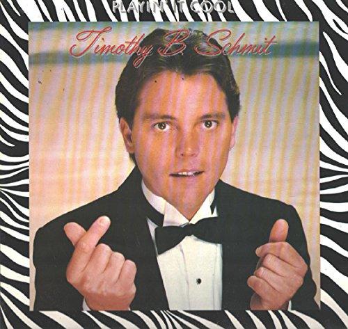Timothy B. Schmit - Playin\' It Cool - Asylum Records - 960 359-1